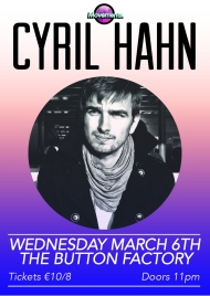 News: Cyril Hahn Announces Button Factory Date