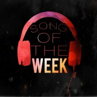 Song Of The Week#49